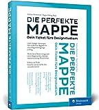 Die perfekte Mappe: Dein Ticket fürs Designstudium. Der Studiumswegweiser und...