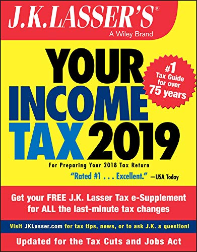 J.K. Lasser's Your Income Tax 2019: For Preparing Your 2018 Tax Return (English Edition)