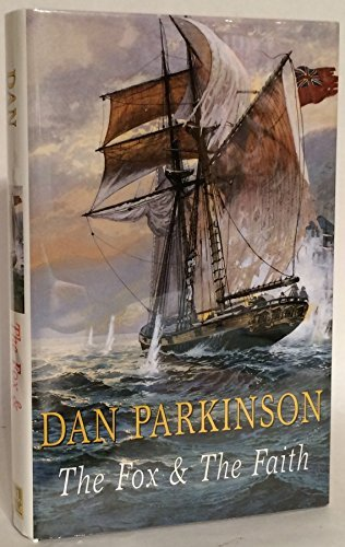 The Fox and the Faith (Fox series) by Dan Parkinson (1999-02-26)