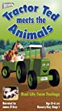 Tractor Ted: Meets The Animals [VHS]