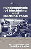 Fundamentals of Metal Machining and Machine Tools (Mechanical Engineering)