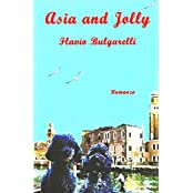 Asia and Jolly (I libri del sorriso Vol. 7) (Italian Edition)