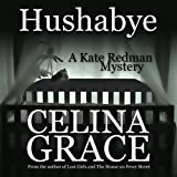 Best Mystery Audio Books - Hushabye: A Kate Redman Mystery, Book 1 Review