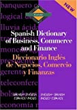 Routledge Spanish Dictionary of Business, Commerce and Finance Diccionario Ingles de Negocios, Comercio y Finanzas: Spanish-English/English-Spanish: ... (Routledge Bilingual Specialist Dictionaries)