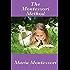 The Montessori Method (English Edition)