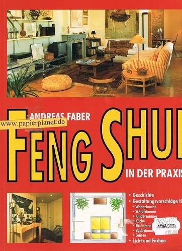 Feng Shui in der Praxis (2000) par Andreas Faber