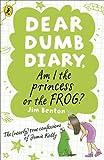 Dear Dumb Diary: Am I the Princess or the Frog?