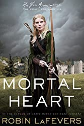 Mortal Heart (His Fair Assassin Trilogy) by Robin LaFevers (2016-02-02)