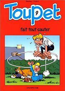 """Afficher """"Toupet n° 9 Toupet fait tout sauter"""""""