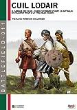 Cùil Lodair. Il sangue del Clan. La battaglia di Culloden Moor e la fine della Scozia: Volume 11