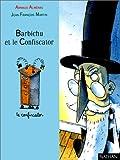 """Afficher """"Barbichu et le confiscator"""""""