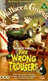 Picture Of Wallace And Gromit - The Wrong Trousers [VHS]