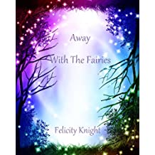 Away With The Fairies (Susan Morland Book 1)