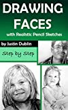 #6: Drawing: Faces with Realistic Pencil Sketches (5 Portrait Drawings in a Step by Step Process)