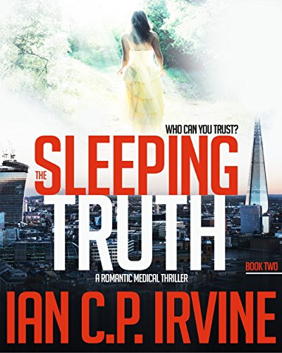 The Sleeping Truth : A Romantic Medical Thriller - BOOK TWO