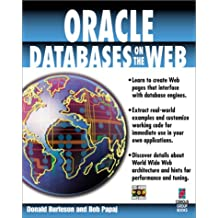 Oracle Databases on the Web: Masters' Techniques for Publishing, Web Pages to Interface with, Databases