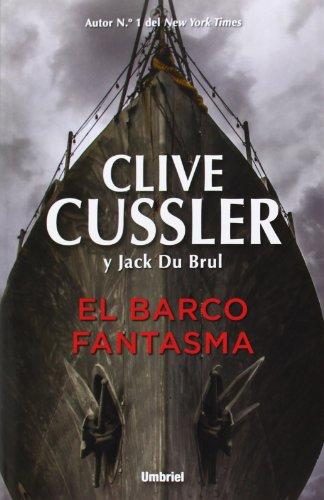 El Barco Fantasma (Narrativa) por Clive Cussler