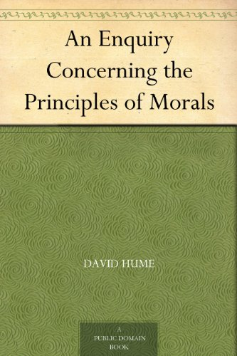 An Enquiry Concerning the Principles of Morals (English Edition)