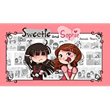 Sweetie and Sophie