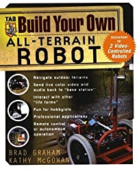 Build Your Own All-Terrain Robot by Graham, Brad, McGowan, Kathy, Graham , Brad (2004) Paperback