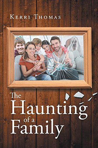 The Haunting of a Family