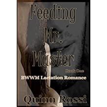 Feeding Mr. Master: BWWM Lactation Romance (English Edition)