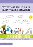 Poverty and Inclusion in Early Years Education (Diversity and Inclusion in the Early ...