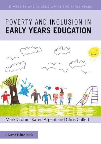 Poverty and Inclusion in Early Years Education (Diversity and Inclusion in the Early Years)