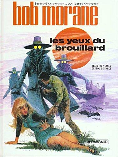 Bob Morane, tome 7 : Les Yeux du brouillard