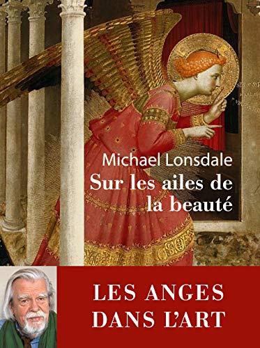 Sur les ailes de la beauté par Michael Lonsdale