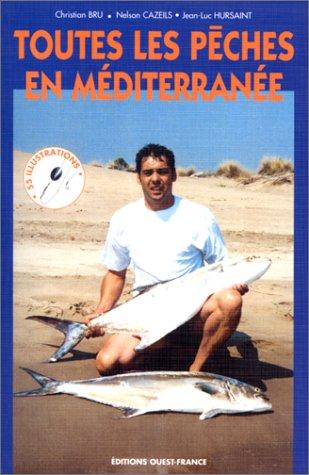 Toutes les pêches en Méditerranée