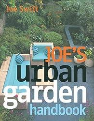 Joe's Urban Garden Handbook