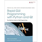 Rapid GUI Programming with Python and Qt: The Definitive Guide to PyQt Programming by Mark Summerfield (2015-09-28)