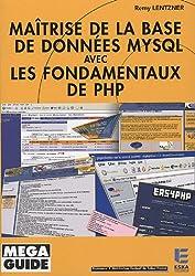 Maîtrise de la base de données MySQL avec les fondamentaux de PHP