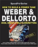 How to Build and Power Tune Weber and Dellorto DCOE and DHLA Carburettors (Speedpro Series)