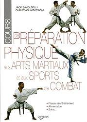 Préparation physique aux arts martiaux et aux sports de combat