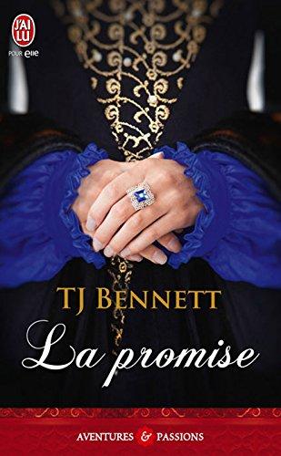 La promise (J'ai lu Aventures & Passions t. 10128) par TJ Bennett
