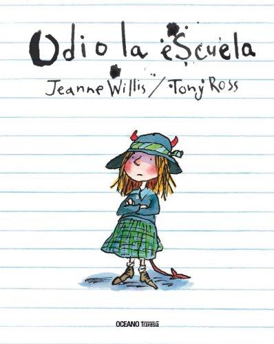 Odio la escuela (Álbumes) (Spanish Edition)