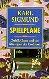 Spielpläne - Karl Sigmund