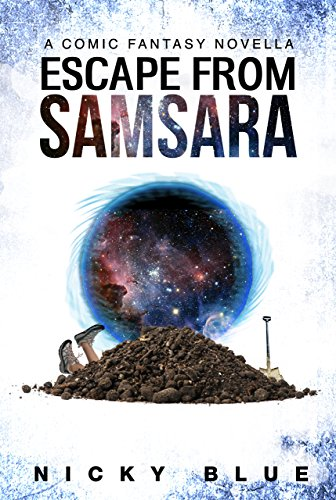 Escape From Samsara: (Prophecy Allocation Book 1) by Nicky Blue