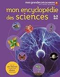 Telecharger Livres Mon encyclopedie des sciences 6 9 ans (PDF,EPUB,MOBI) gratuits en Francaise