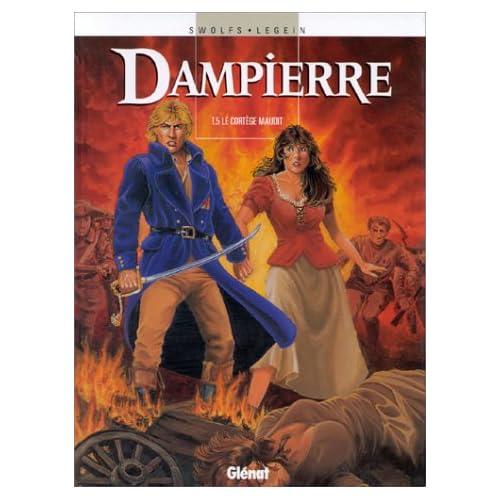Dampierre, tome 5 : Le cortège maudit