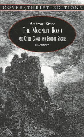 The Moonlit Road and Other Ghost and Horror Stories (Dover Thrift Editions)