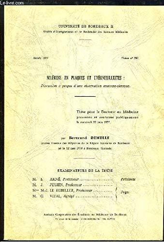 Sclérose en plaques et Uvéoneuraxites : Discussion à propos d'une observation anatomo-clinique. Thèse pour le Doctorat en Médecine N°230