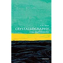 Crystallography: A Very Short Introduction (Very Short Introductions) (English Edition)