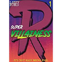 Supervillainess (Part One): A Twisted Superhero Romance (English Edition)