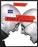Funky Business. Le Talent fait danser le capital