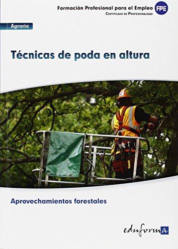 Uf 0272 Tecnicas De Poda En Altura por Aa.Vv.