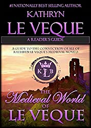 The Medieval World of Kathryn Le Veque: A Reader's Guide (English Edition)