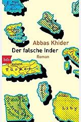 Der falsche Inder: Roman Taschenbuch